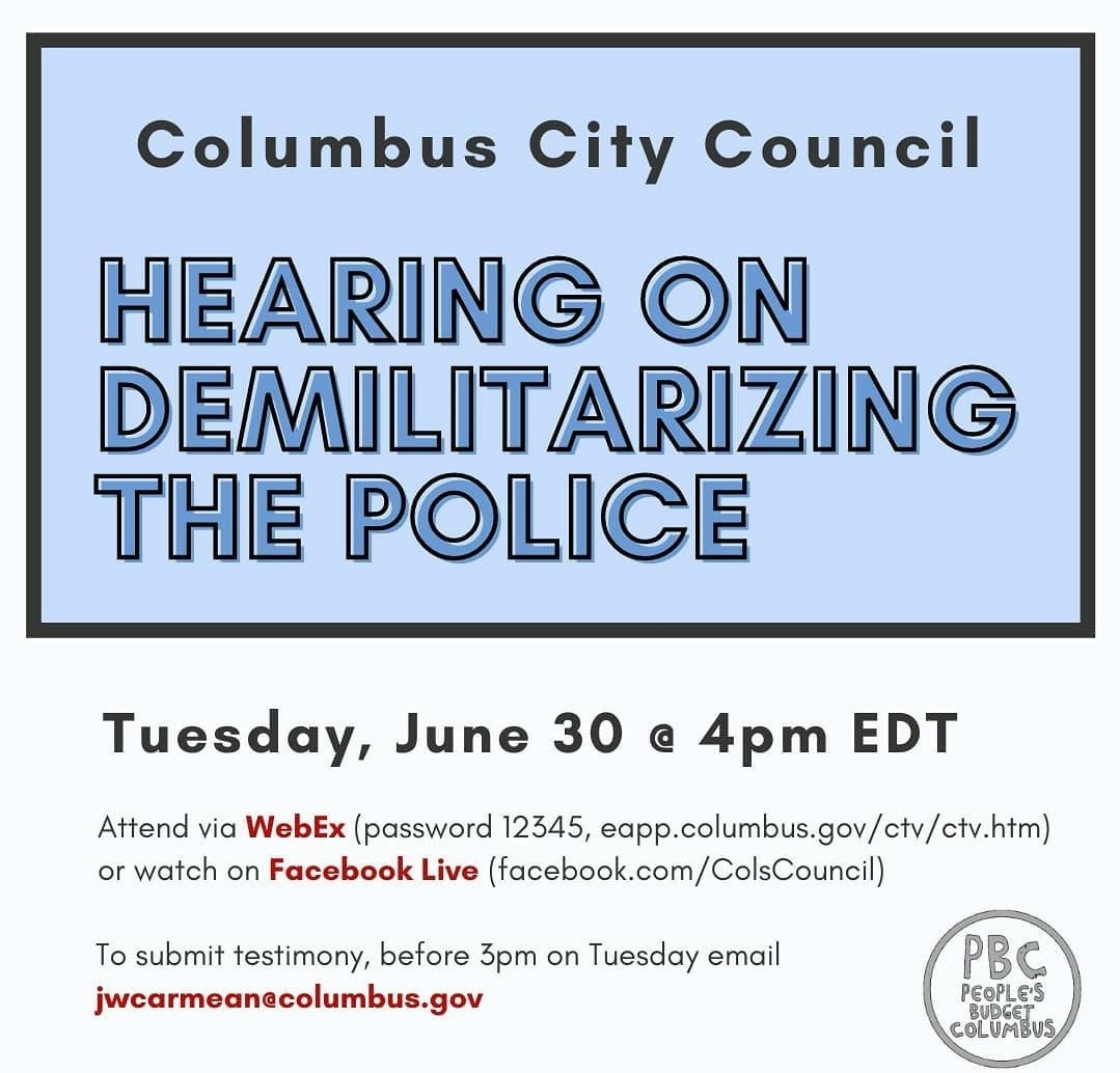 Columbus: statements on demilitarizing/defunding can be emailed until 3pm