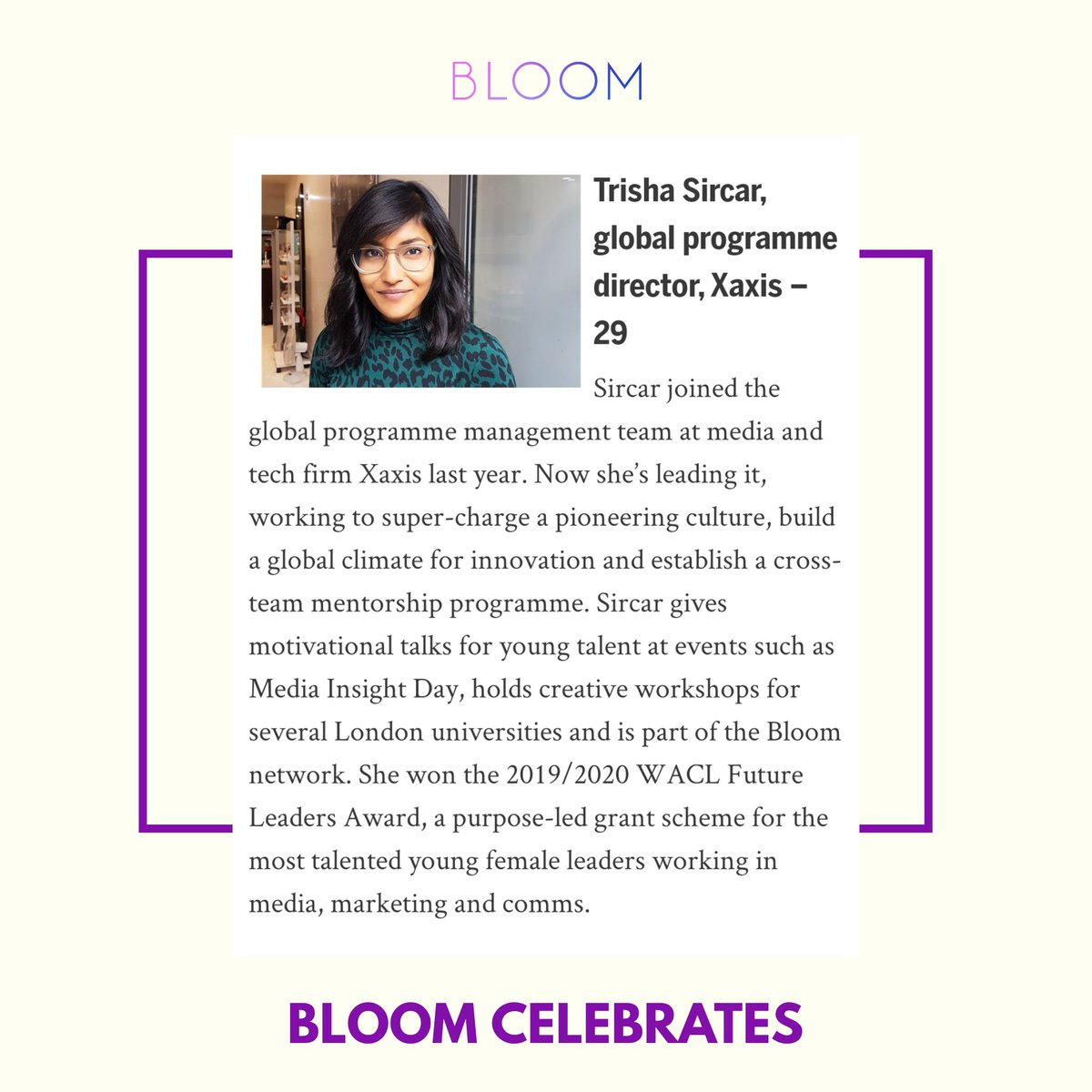 We're so proud of Trisha Sircar, Bloom mentee, has won Management Today's 35 under 35 🎉 Trisha is leading the global programme team @XaxisTweets, building a global climate for innovation, & recent WACL Future Leaders award @FUTURESnetwork https://t.co/5kjexO3vf4 https://t.co/xZ7AOMJbnt