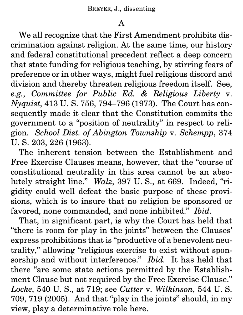 Breyers dissent (joined in part by Kagan) worries that the majority decision may lead to unwarranted entanglement and conflict between church and state by, in essence, requiring states to support religious schools if they decide to subsidize any nonpublic education.