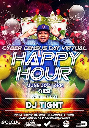 Today's #CyberCensusDay, & nothing's more exciting that #HappyHour & making sure you're counted in the #2020Census.  Join us tonight on FB LIVE with @Djtight for some good music and great info on the Census. Visit http://bit.ly/2020census2020 & take your census today. @uscensusbureaupic.twitter.com/TIKSH0qH2j