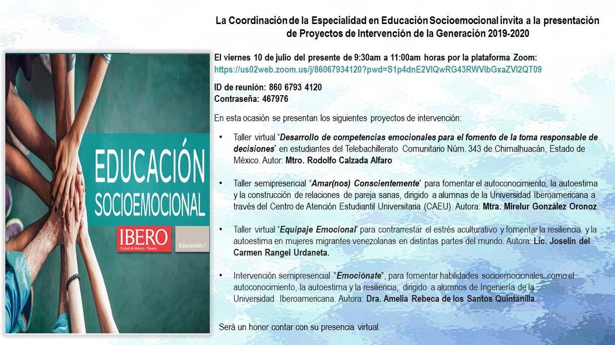 #EventoVirtual |Presentación de 4 proyectos de #Intervención de la generación 2019-2020 de la Especialidad en Educación #Socioemocional de la @IBERO_mx el viernes de la próxima semana a las 9h, por zoom: ID: 860 6793 4120 Contraseña: 467976 #Conéctate