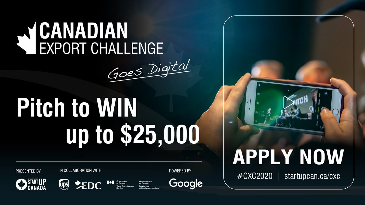 Looking for 💵 to support your business? Pitch for a chance to win up to $25,000 at the Canadian Export Challenge!  Apply now: https://t.co/3xvYs1WZyw  #CXC2020 #GlobalEntrepreneur 🌍 https://t.co/xpRwdIWccS