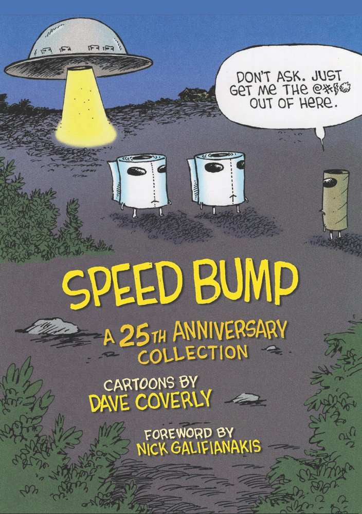 This silver anniversary edition of Dave Coverly's Reuben award-winning Speed Bump collects 300 of his best cartoons into one full-color hardcover book. Pick up SPEED BUMP when it arrives in stores this week! https://t.co/fPSFOTpqo6