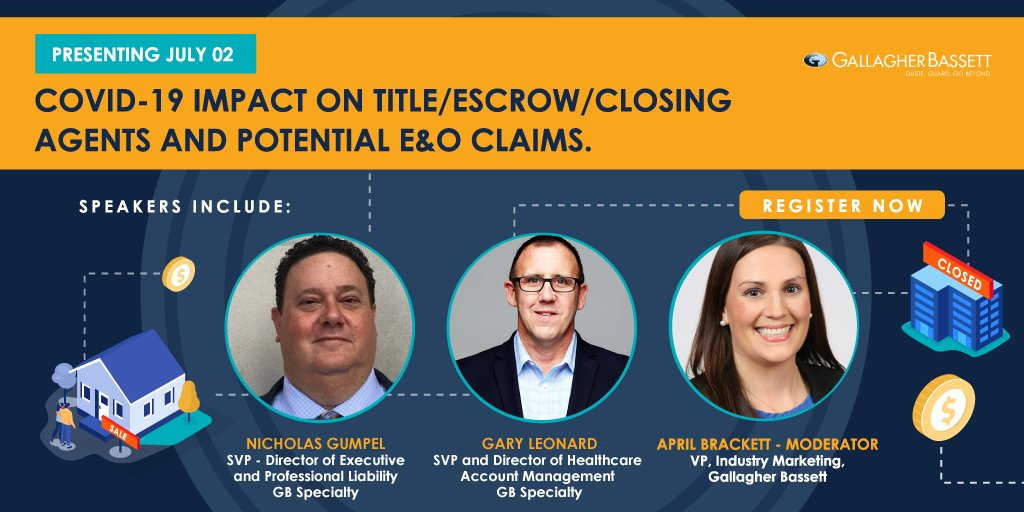 Join Nicholas Gumpel and Gary Leonard for our GB Specialty Webinar Thought Leadership Webinar Series on July 2: #COVID19 Impact on Title/Escrow/Closing Agents and Potential E&O Claims bit.ly/2NFKCrZ