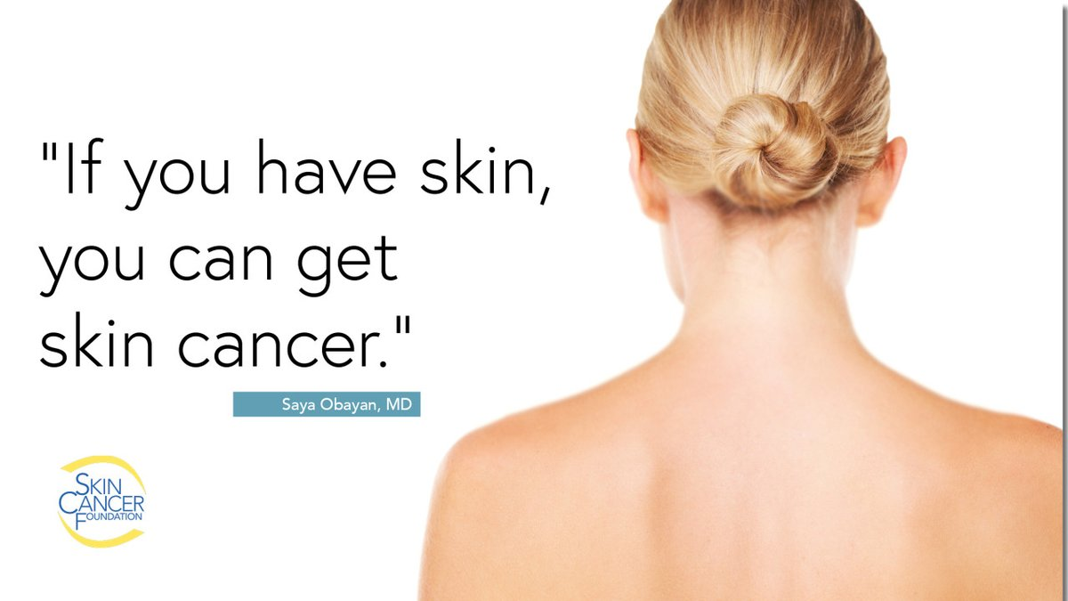 All skin types are at risk. The UV radiation from the sun and other sources can cause dangerous, lasting damage to your skin. This means that people of any ethnic background, even those who always tan or rarely burn, can still get skin cancer. #TuesdayThoughts