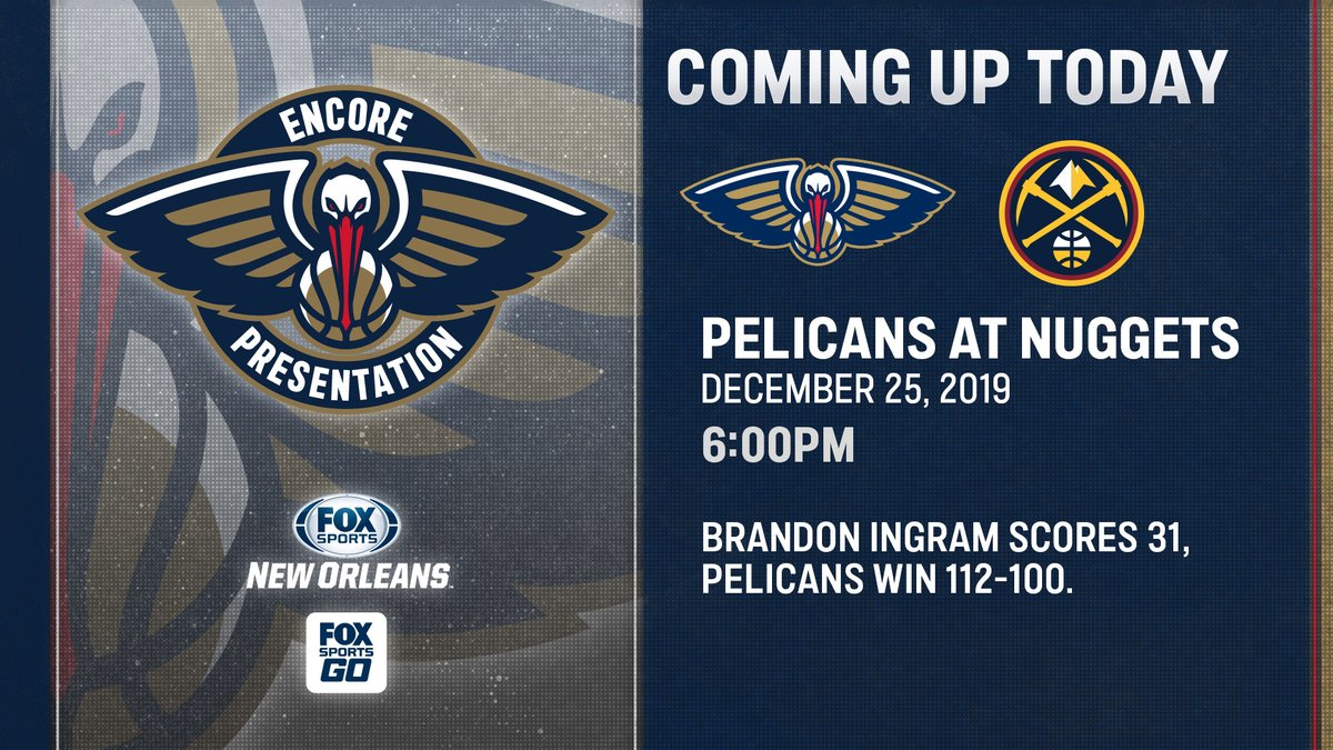 Christmas in July! 🎄  Join us tonight on FSSW for the #encore presentation of Brandon Ingram and company leading @PelicansNBA to victory over the Nuggets on Christmas Day! #WontBowDown https://t.co/WTXPKrdpz0