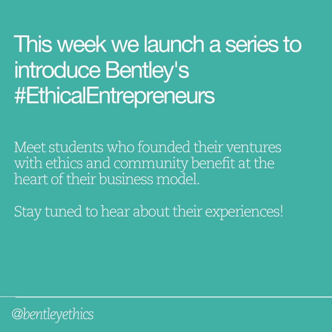 @bentleyu is a business university where #EthicalEntrepreneurs thrive. We @BentleyEthics are launching a series to introduce you to some students who are building businesses w/an ethical purpose at their core, dedicated to the communities they serve & the planet we all must share https://t.co/PQqwFNJTkR