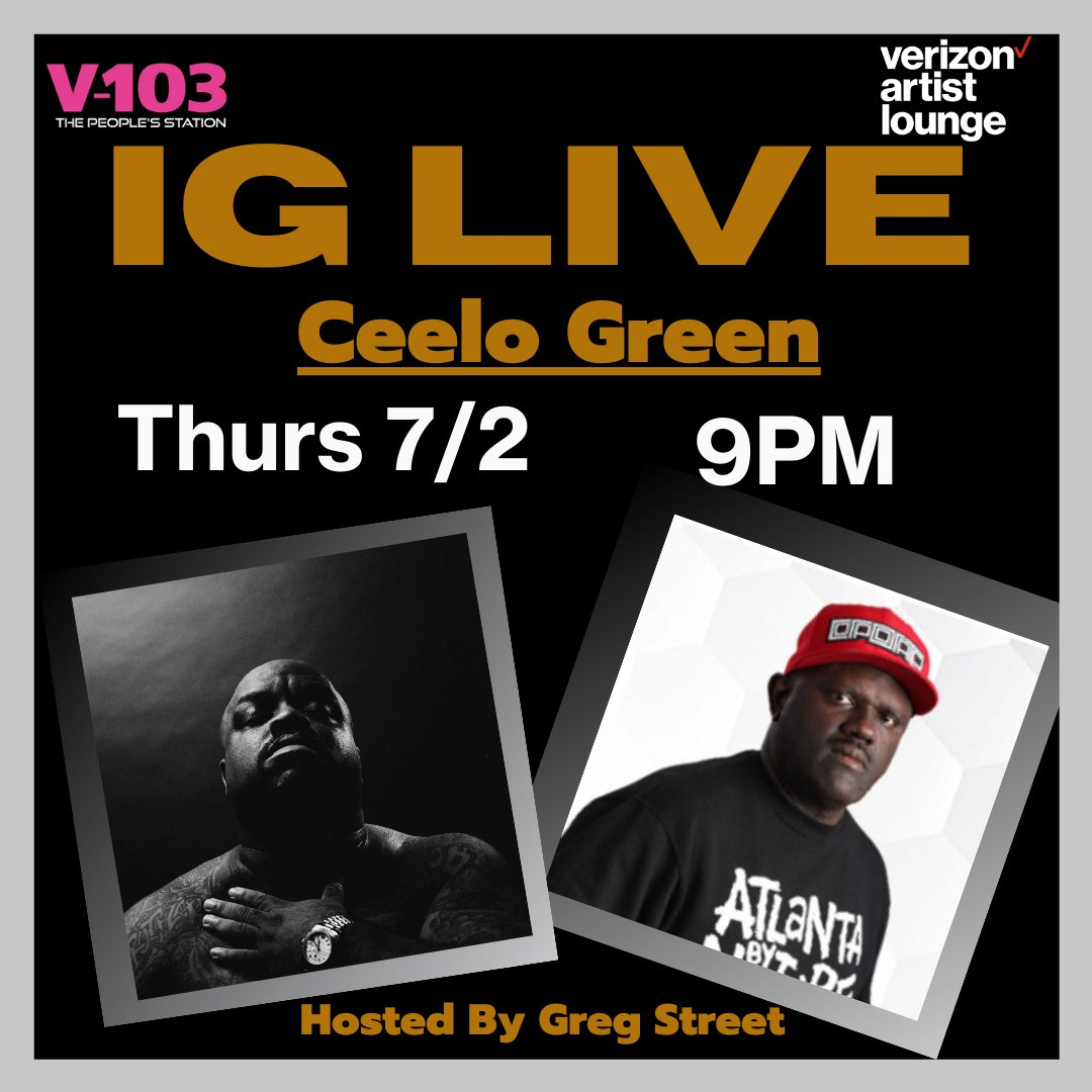 """THURSDAY #CeeLo Green is coming with a new album, """"CeeLo Green is Callaway Thomas"""". He's stopping at the #VerizonArtistLounge with #DJGregStreet for an exclusive talk on NEW album + more! Turn on your notifications for V103Atlanta IG! We are going live Thursday July 2nd 9PM! https://t.co/qg0wae2omN"""