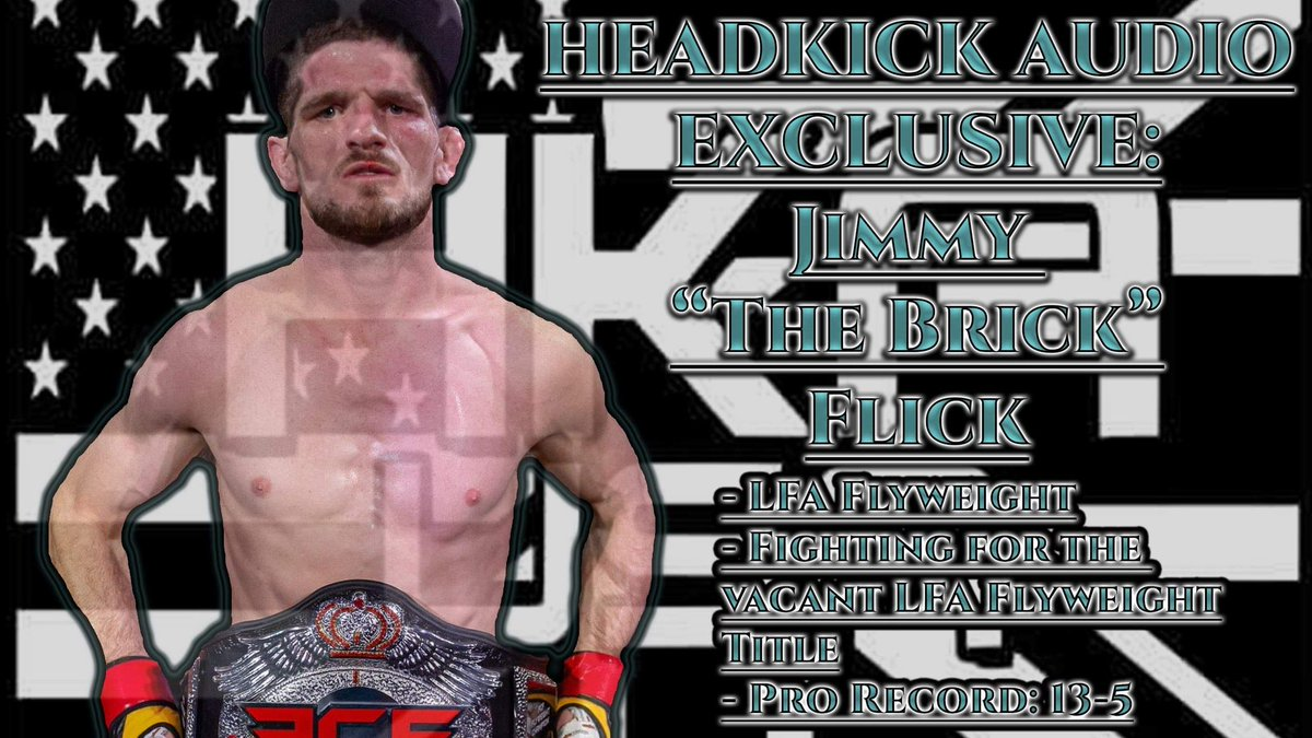 Hey guys please go check out my interview with @LFAfighting flyweight contender @jimmyflick (link below) courtesy of @hka_usa  #thebrick competes in the main event of #LFA86 for the LFA #flyweight title July 24th🤘  https://t.co/ziRk95uIdk https://t.co/Lld70N3oHS