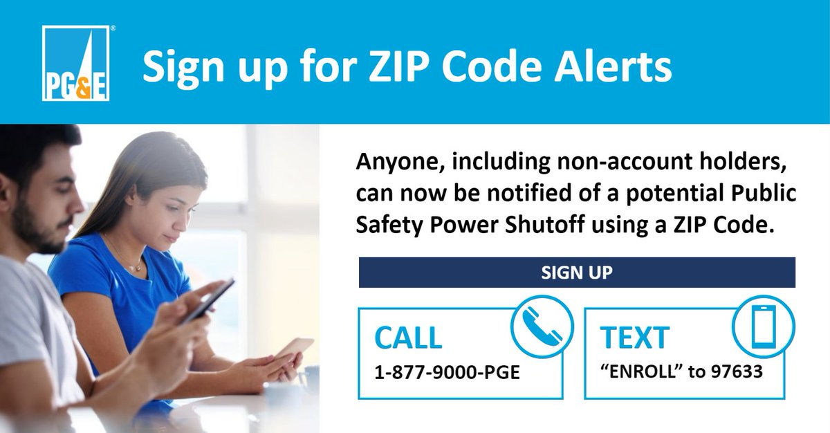You can sign up for zip code alerts ahead of time if you want to receive notifications about a Public Safety Power Shutoff for any area where you may not be a PG&E account holder: https://t.co/V3X0A0YPYH https://t.co/4mC894k2bY