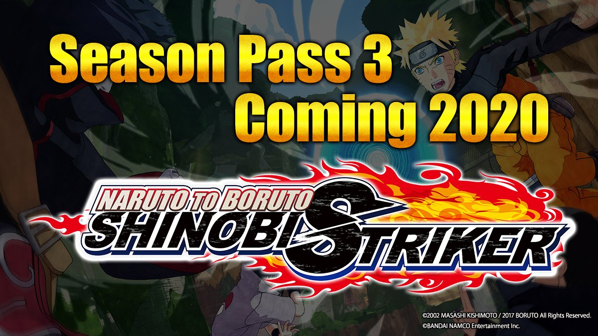Shinobi, your fight is not over yet. #ShinobiStriker  Season Pass 3 for NARUTO TO BORUTO: SHINOBI STRIKER will arrive in 2020! Follow the link to join our newsletter for updates when they become available! https://t.co/4fq0IGxvVT https://t.co/uySgpphYwD