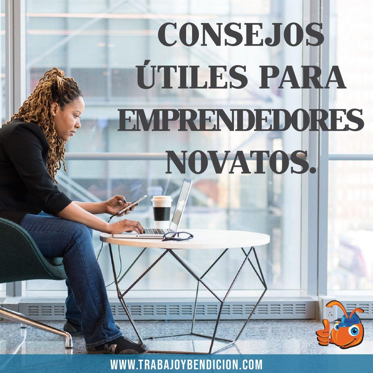 Conocías estos consejos para emprendedores novatos? Ayuda a que tu negocio crezca ingresando a nuestro sitio web http://www.trabajoybendicion.com #Miercoles #TrabajoYBendicion #MuestrateAlMundo #Guayaquil #Ecuador #Trabajo #Ventas #Empleo #SiHayTrabajo #OportunidadLaboral #Quito #Cuencapic.twitter.com/3KG3QEIqL1
