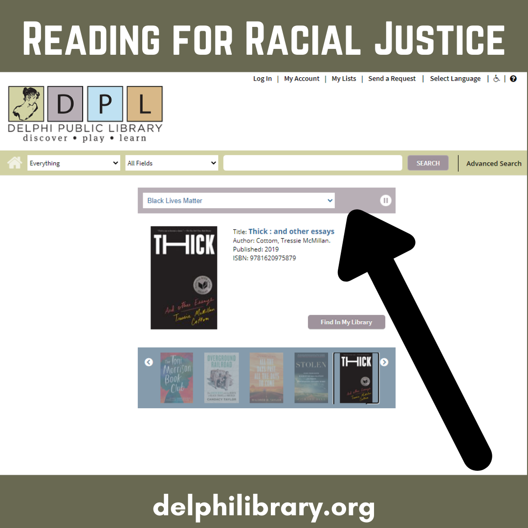 Want to take a deeper dive into Racial Justice reads, but don't know where to start? Your library's got a list for that! When you visit the catalog, click on the menu in the purple bar and select