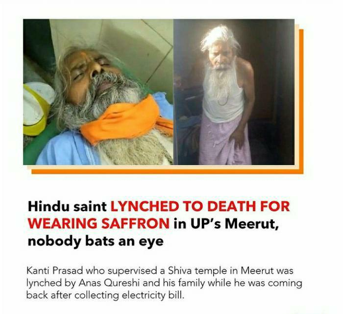 """The Sanatan on Twitter: """"SADHU of Meerut lynched by #Jihadis but we can't  call it #MobLynching as victim is #Hindu. Anas Qureshi & his companions  mercilessly killed Kanti Prasad due to controversy"""