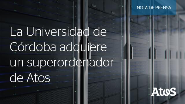@Univcordoba adquiere un #superordenador de @Atos que se convierte en una referencia europea....