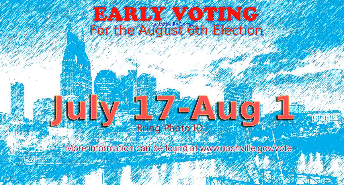 Get ready to EARLY VOTE! #Nashville #Election https://t.co/UsUM3FRscz