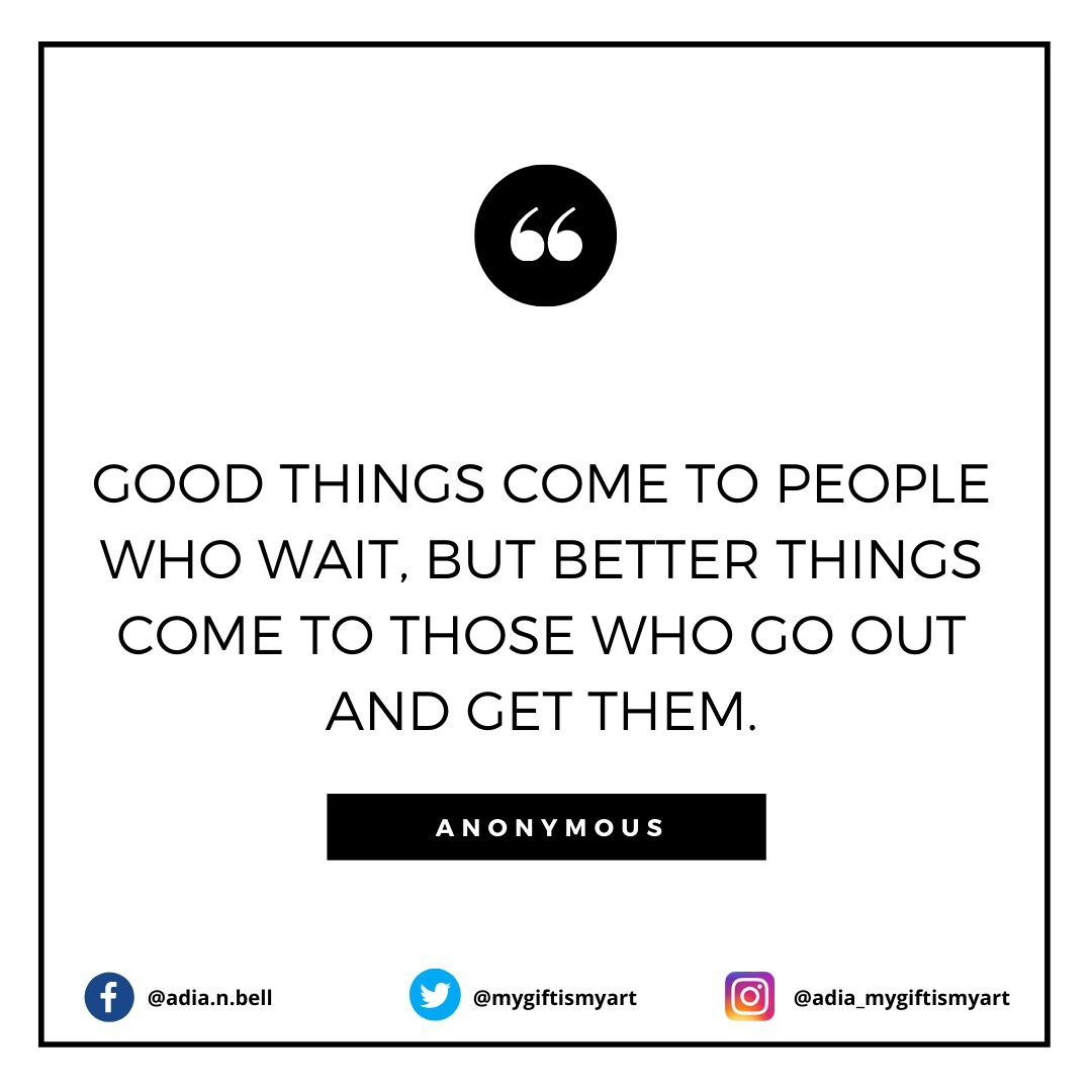Good things come to people who wait, but better things come to those who go out and get them. . . . #entrepreneurlife #follow #motivated #successful #believe #quotestoliveby #motivationquotes #motivations #successmindset #entrepreneurship #dance #performance #promoteblackactors https://t.co/EtQXdYinzq