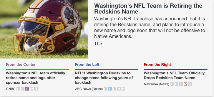 Washington's NFL Team is Retiring the Redskins Name | Compare reporting from @CNBC @ABC @newsmax   #Sports #Race #Racism #WashingtonRedskins #NFL #CorporateSponsors #FedEx   https://t.co/1RZIbilBww https://t.co/P3fuURP2vi