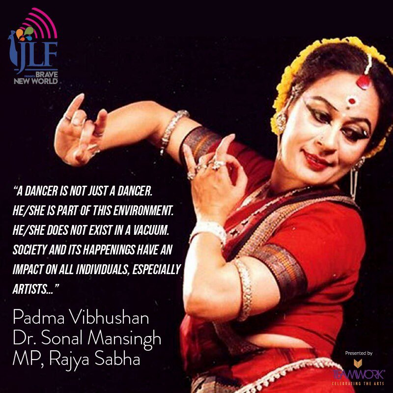 .@sonal_mansingh is an icon of Indian classical dance and a Member of Parliament, nominated by the President of India to the Upper House of Parliament in 2018 for her service to India's arts. #JLFBraveNewWorld https://t.co/qY0RIqjwrI