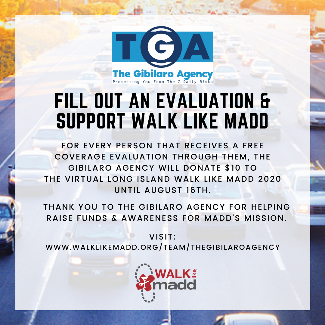 @MADDNYNJ appreciates community partners! The Gibilaro Agency is helping raise funds & awareness, every person until 8/16 that receives a free insurance coverage evaluation, @GibilaroThe will Donate $10 to the Long Island #WalkLikeMADD. https://t.co/oO3HO8xJDU. #InThisTogether https://t.co/aygNHMMmEI