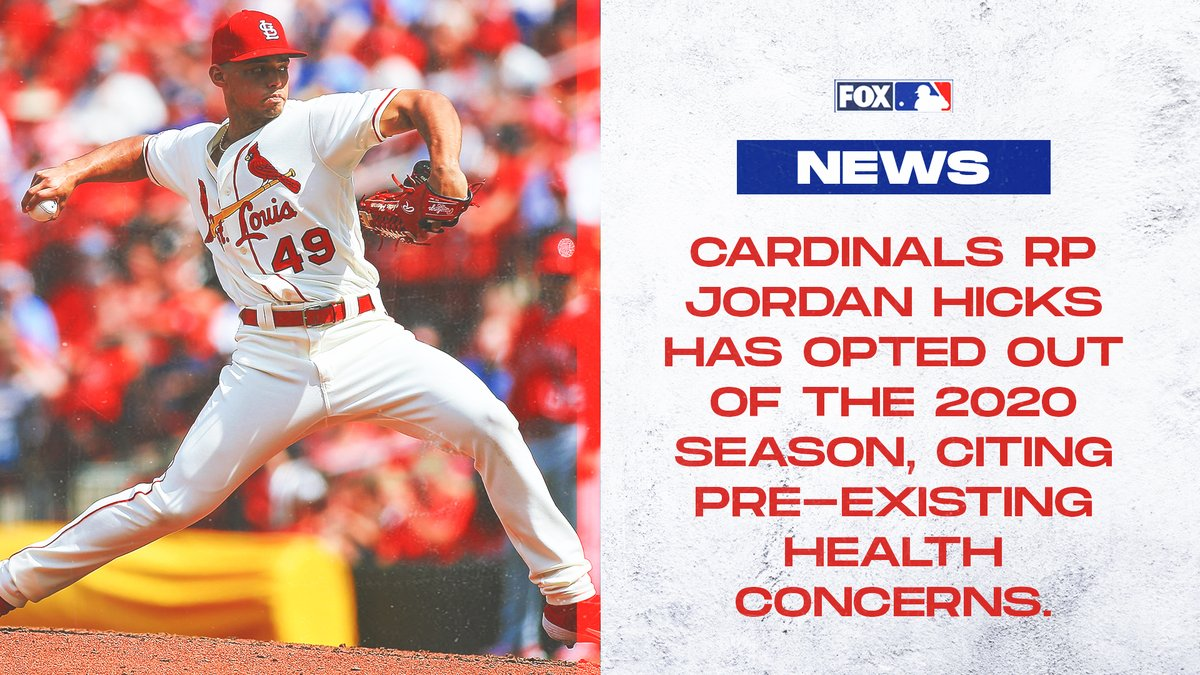 St. Louis @Cardinals reliever Jordan Hicks has opted out of the 2020 season. https://t.co/tEksj59ofB