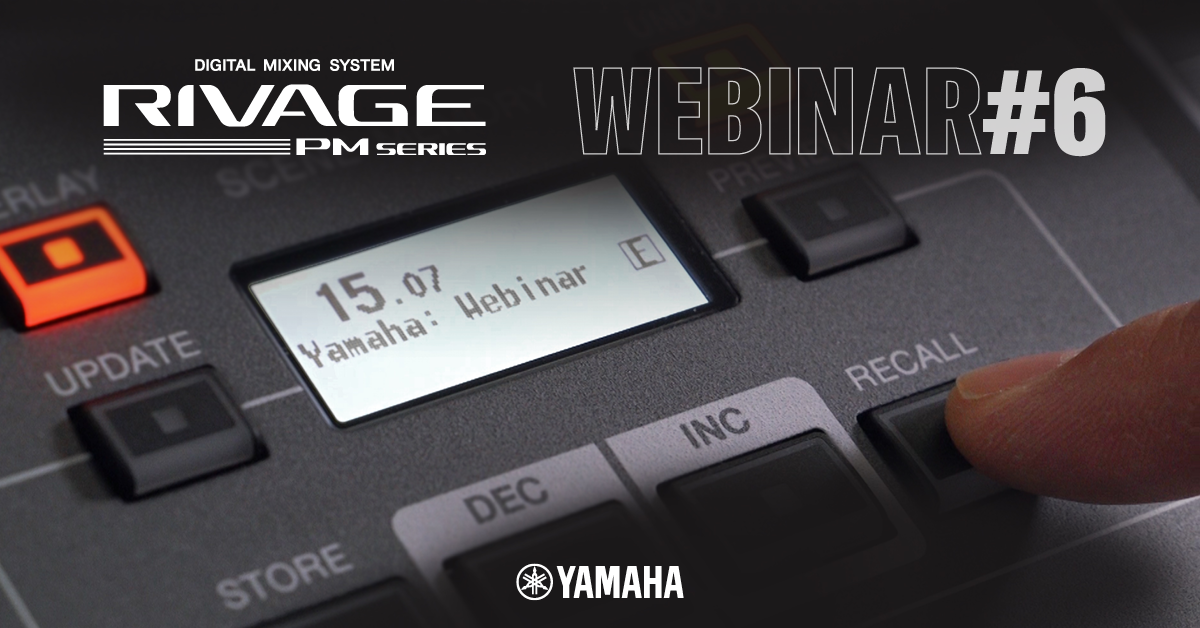 RIVAGE PM Webinar #6 - Making Scenes Without Causing a Drama. Scene functions and Theater Mode are discussed. #yamahaproaudio #audioengineer #proaudio   Register below: Wednesday 15th July 9:00 PDT/12:00 EDT (17:00 BST) https://t.co/KYFSY8XwNX https://t.co/G0JbiwsocB