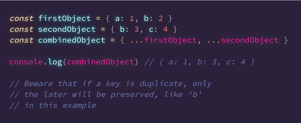 Day 22  You can combine objects in #JavaScript by spreading them into a new object.  Be careful with duplicate keys, only the later will be preserved.  #100DaysOfTips #100DaysOfCode pic.twitter.com/lRoiaxnHt6