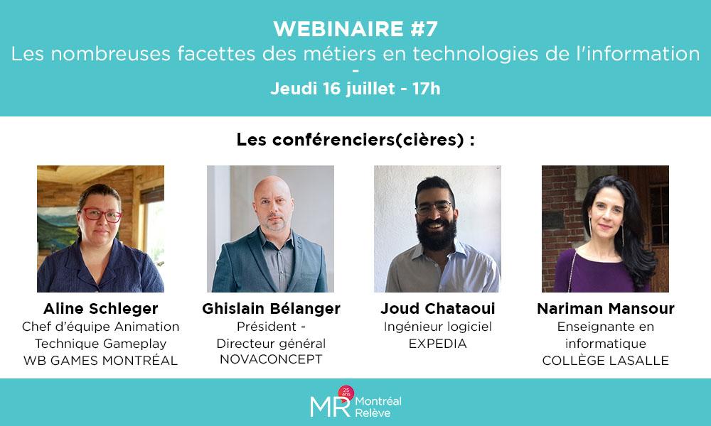 Ce 16 juillet, #webinaire 7/9 ! Thème : Les nombreuses facettes des métiers en #TI Conférenciers : Aline Schleger - @WBGamesMTL, Ghislain Bélanger - @NOVACONCEPT_, Joud Chataoui - @Expedia & Nariman Mansour @LaSalleCollege  #TIC Animatrice : @jgoudro https://t.co/Bq0tMqd9ZP