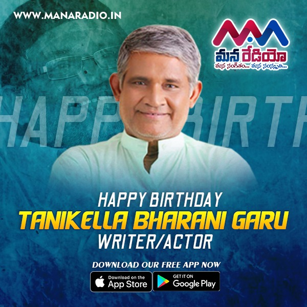 Here's wishing the Actor/Writer Tanikella Bharani Garu a very Happy Birthday from #ManaRadio. Wishing you good health and happiness  For More #Tollywoodupdates Download Mana Radio App http://onelink.to/manaradio  #TanikellaBharani #Hbdtanikellabharani #Teluguradio #onlineradiopic.twitter.com/4zOSXIxIfO