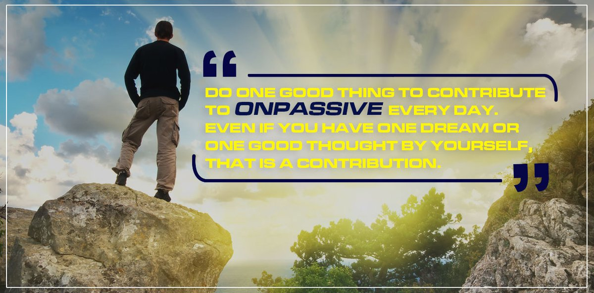 ONPASSIVE - Thought for the Day..!  #ONPASSIVE #Motivationalquote #ThoughtoftheDay #Positivequotes #Quotes #Inspirationalquotes #Quotesdaily #Successquotes #Quoteoftheday #Positivevibes<br>http://pic.twitter.com/KrfsInPGLf