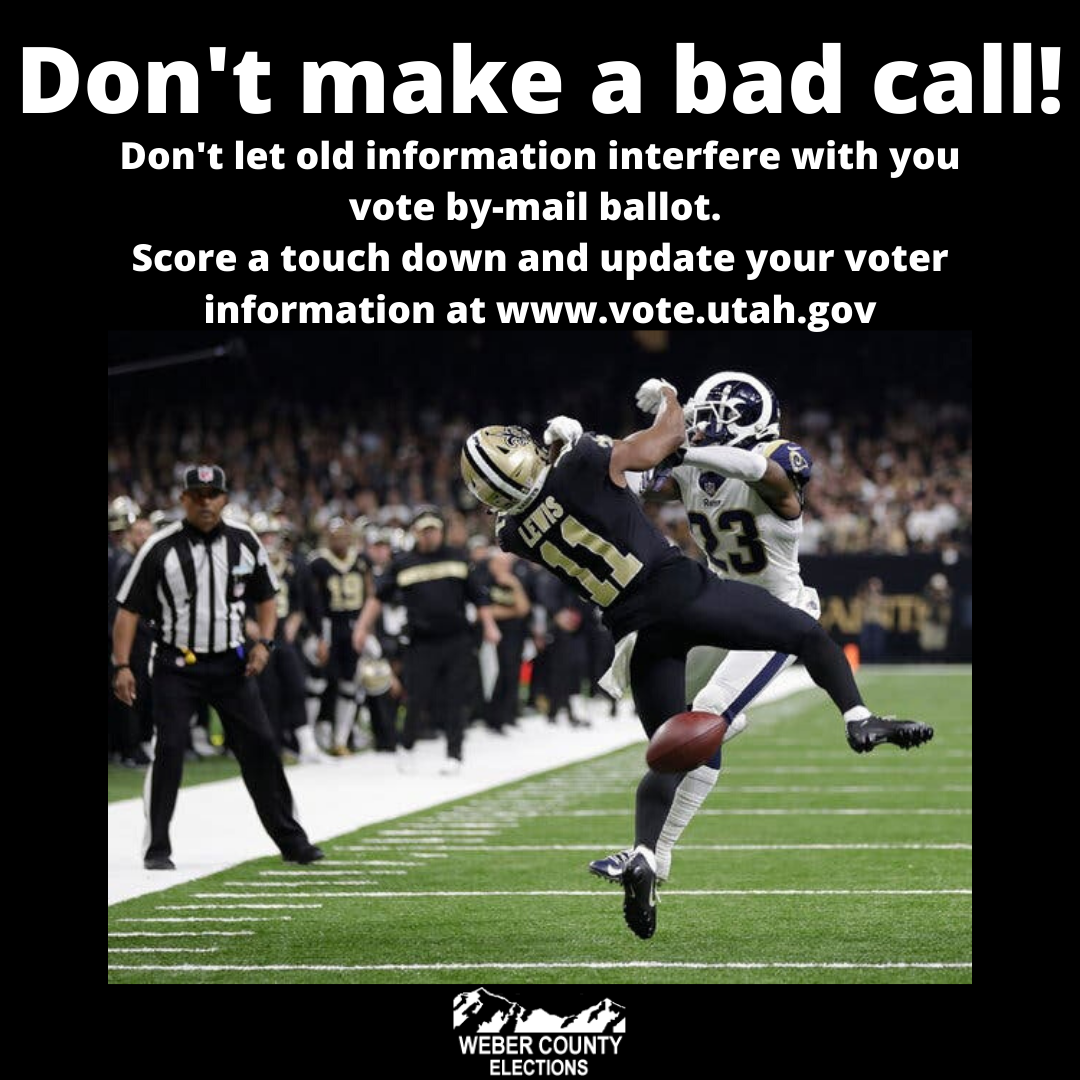 Don't let an old address interfere with your by-mail ballot. Make the right call, update your address at https://t.co/3OW4rYjHRf  #UTPOL #voterregistration #weberelections #winninginweber #sportsmemes #football #webercounty https://t.co/GhAL32EpQO