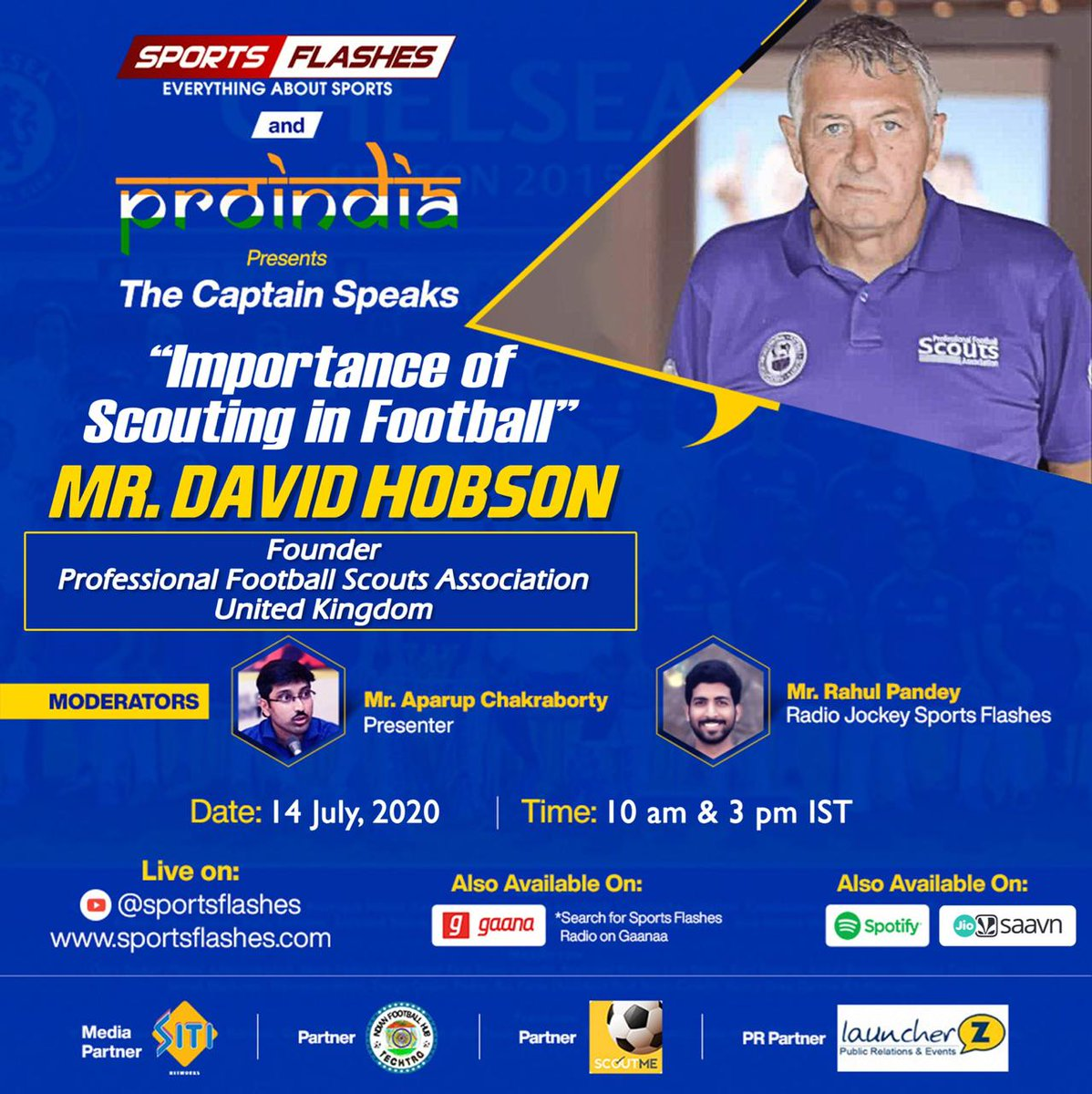 #ProIndia and Sports Flashes brings you, 'The Captain Speaks'.   We will be joined by Mr. David Hobson, founder of Professional Football Scouts Association and former scout at @ManUtd, @OfficialBWFC and @Rovers to talk about his job. #football #PremierLeague #FIFA #UEFA https://t.co/lwF07zBx0s
