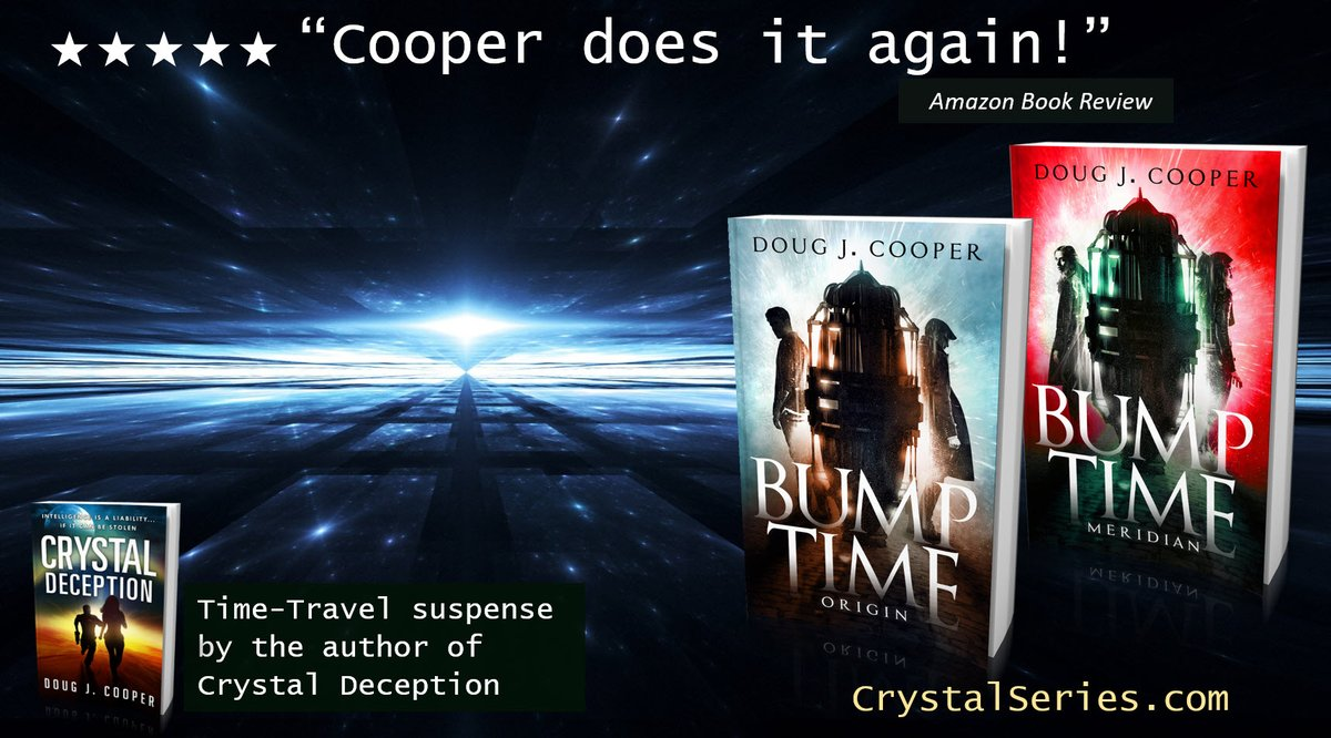 """★★★★★ """"Crazy, but in a good way"""" BUMP TIME ORIGIN Time-travel Suspense by the author of Crystal Deception Amazon: https://www.amazon.com/gp/product/B07PFCZ2KP… Author Page: http://crystalseries.com #timetravel #ian1 Kindlepic.twitter.com/TJPj9X1D4O"""