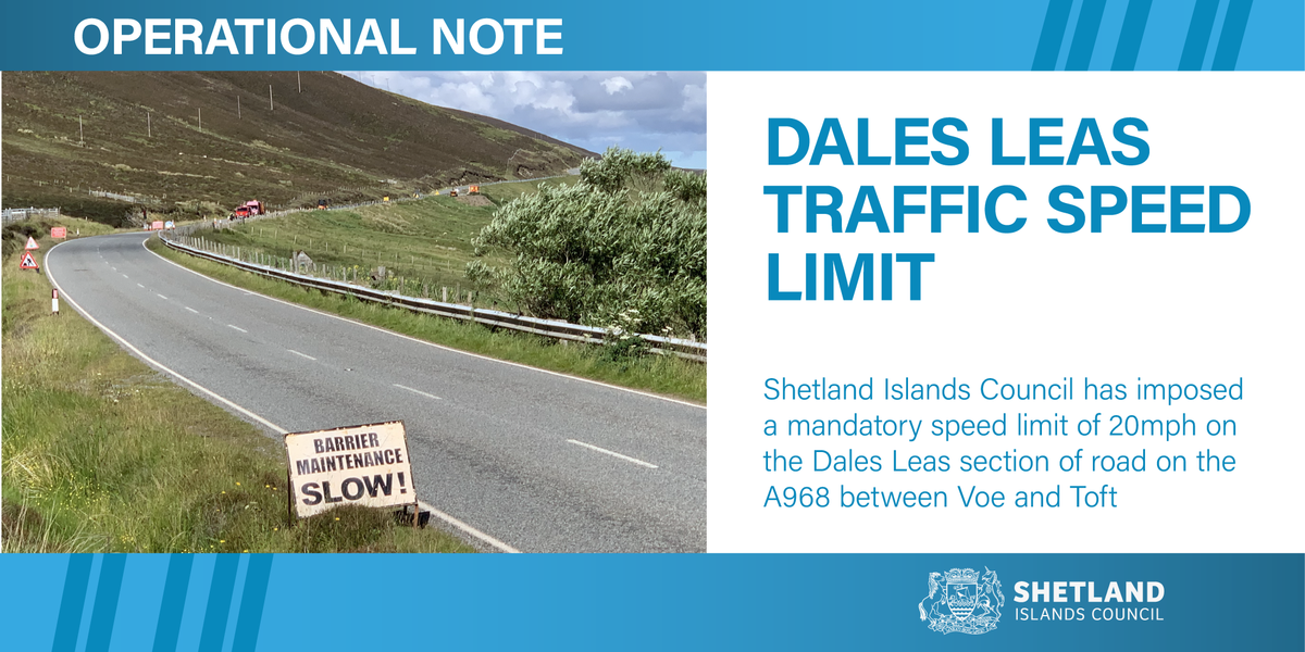 ⚠️Operational note - There is a mandatory speed limit of 20mph on the Dales Leas section of road on the A968 between Voe and Toft #SICRoads #Shetland Full text here shetland.gov.uk/news-advice/Op…