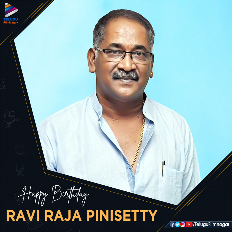 Join us in wishing #RaviRajaPinisetty garu a very Happy Birthday! #HBDRaviRajaPinisetty #Tollywood #TeluguFilmNagar pic.twitter.com/5WHBTRJYhJ