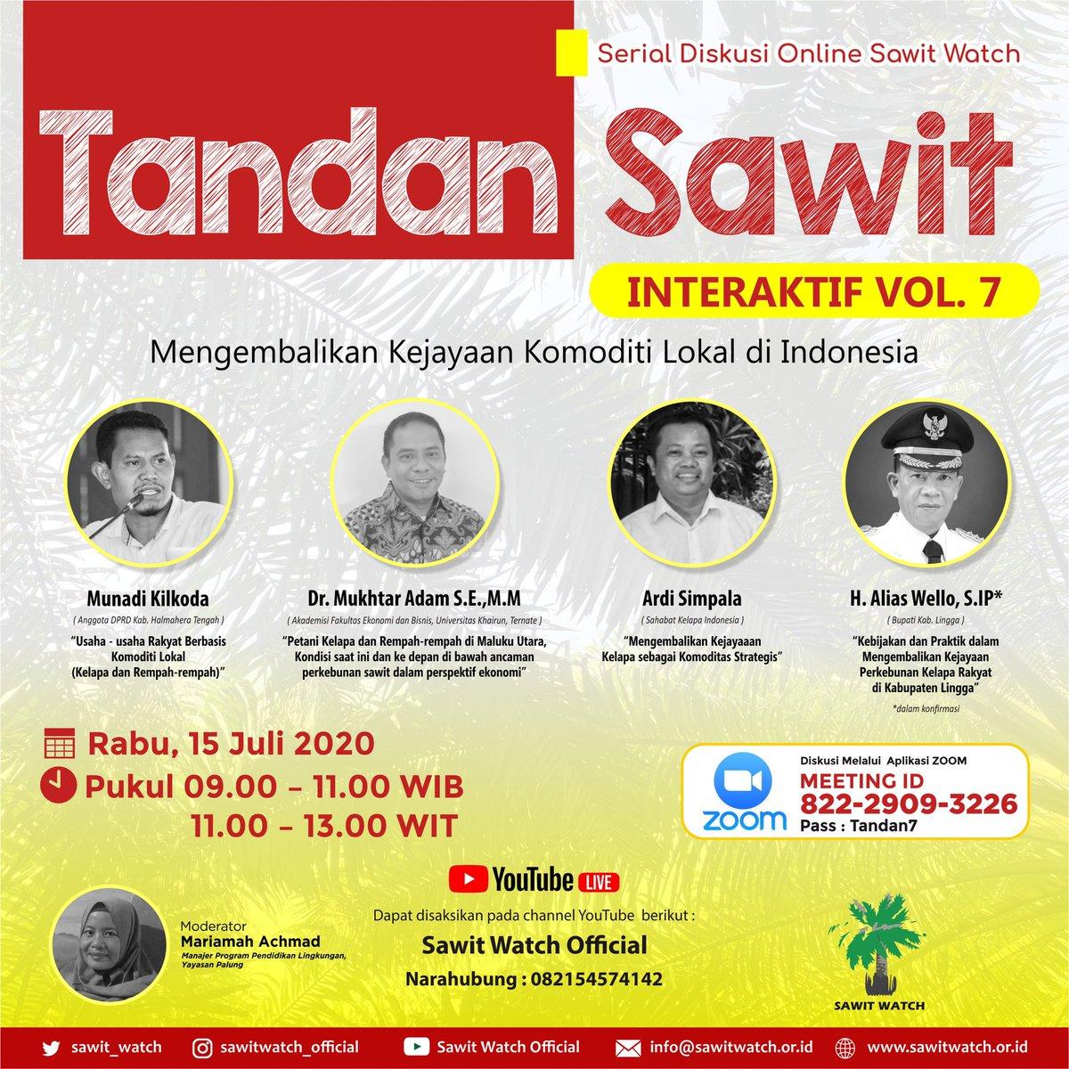 TANDAN SAWIT INTERAKTIF [VOL.7]  Mengembalikan Kejayaan Komoditi Lokal di Indonesia.  Rabu, 15 Juli 2020 pukul 09.00 - 11.00 WIB atau 11.00 - 13.00 WIT  #tandansawitinteraktif #diskusionlinesawitwatch https://t.co/wqJwKIOMdh