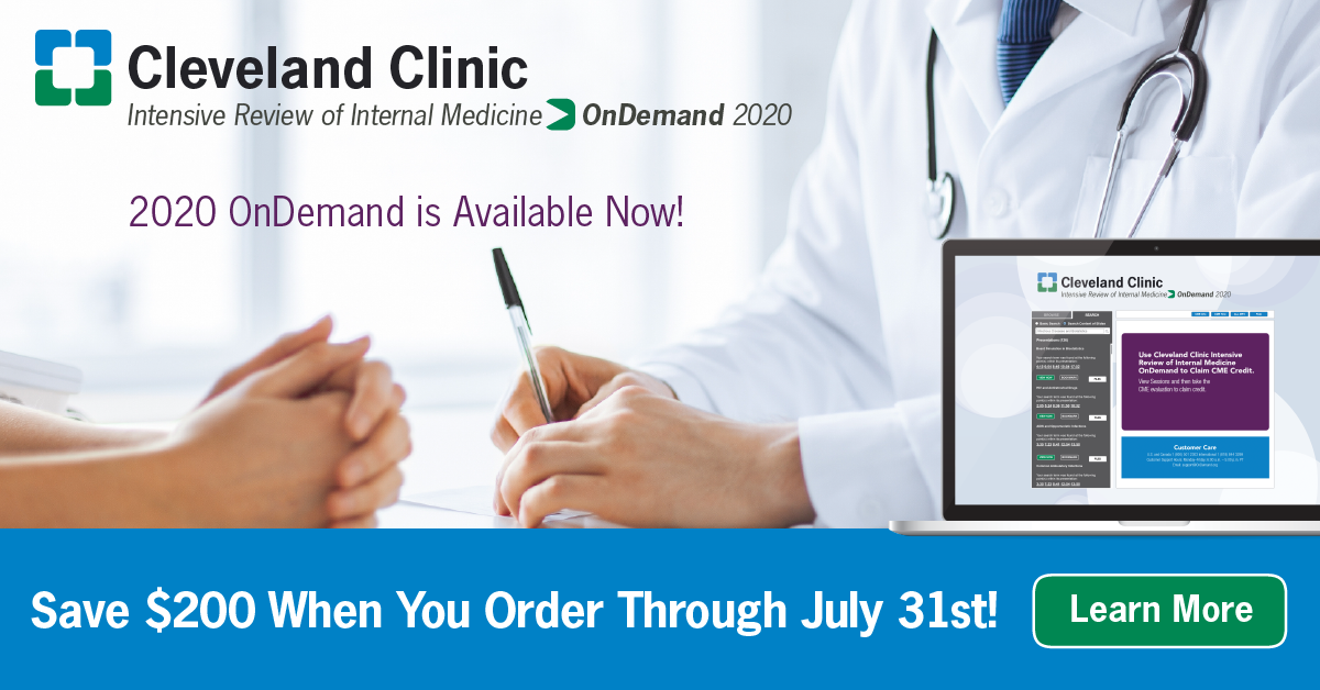 Cleveland Clinic Intensive Review of Internal Medicine OnDemand delivers vital educational content from the 32nd Annual Intensive Review of Internal Medicine. Don't miss this limited-time offer. Savings end on July 31, 2020. https://t.co/UAeCn1Q9jv https://t.co/MQMX4DAlO8