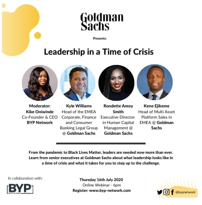 Were excited to announce that BYP Network and Goldman Sachs are joining forces to hold an exciting webinar this Thursday from 6pm! The Leadership in a Time of Crisis webinar is in a time where strong and supportive leadership couldnt be more paramount. See you there!