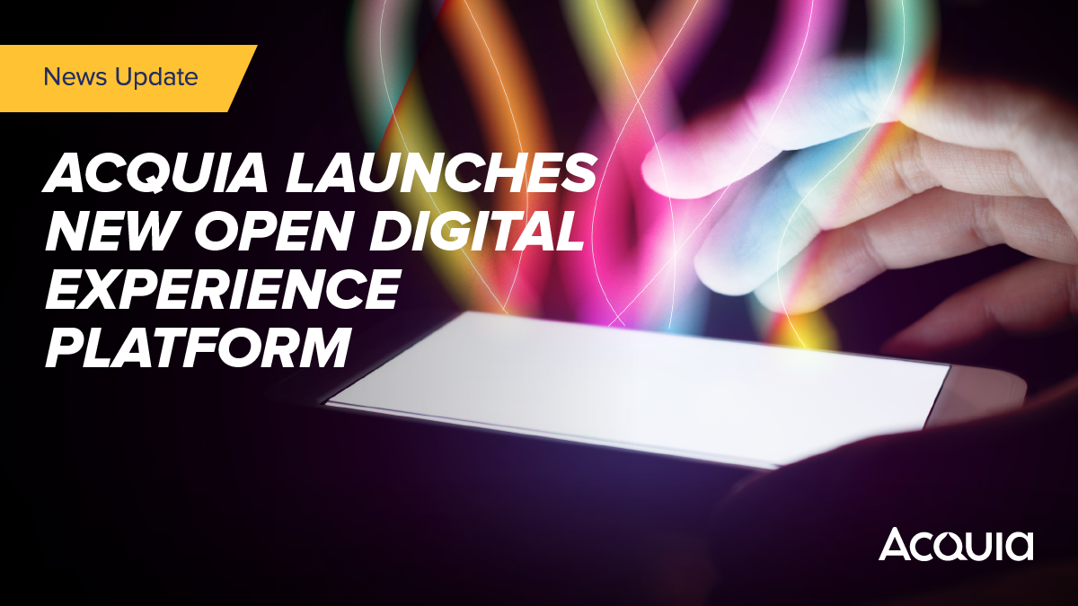 Announcing Acquia's Open Digital Experience Platform, the only #DXP for building unified user data profiles, managing content in a single open platform, and creating digital experiences - securely, reliably and at scale. Learn about our #OpenDXP here: bit.ly/2ZqEkTz