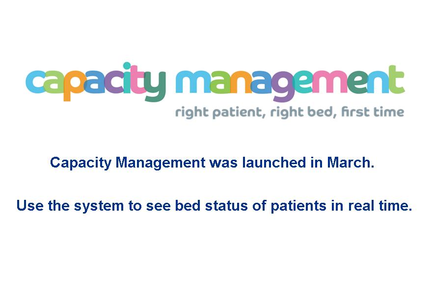 Wards should be using Capacity Management to see the bed status of patients in real time!