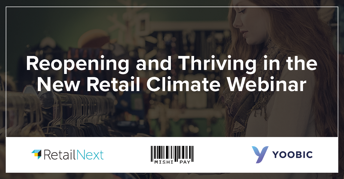 JOIN US! Together with @Yoobic & @Mishipay, RetailNext is hosting a webinar to discuss how #retailers can reopen stores safely by leveraging technology solutions.  Register Now: https://t.co/23BRsJkFAQ https://t.co/kCI1reQFMm
