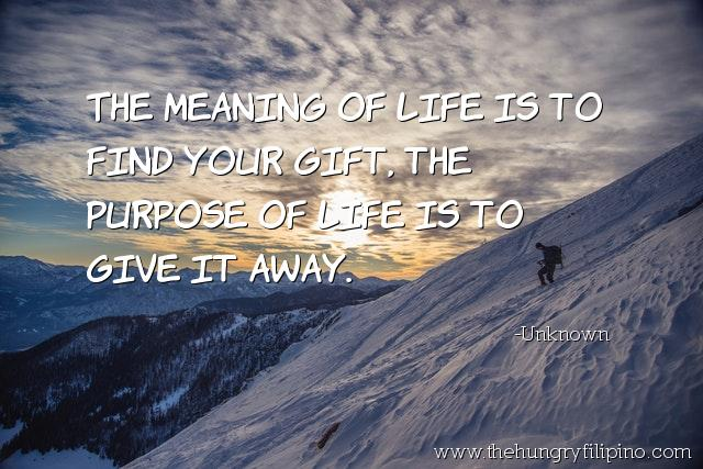 The meaning of #life is to find your #gift, the purpose of #life is to give it away. - Unknown #quote #comment #quoteoftheday https://t.co/zE36rJ5x7M