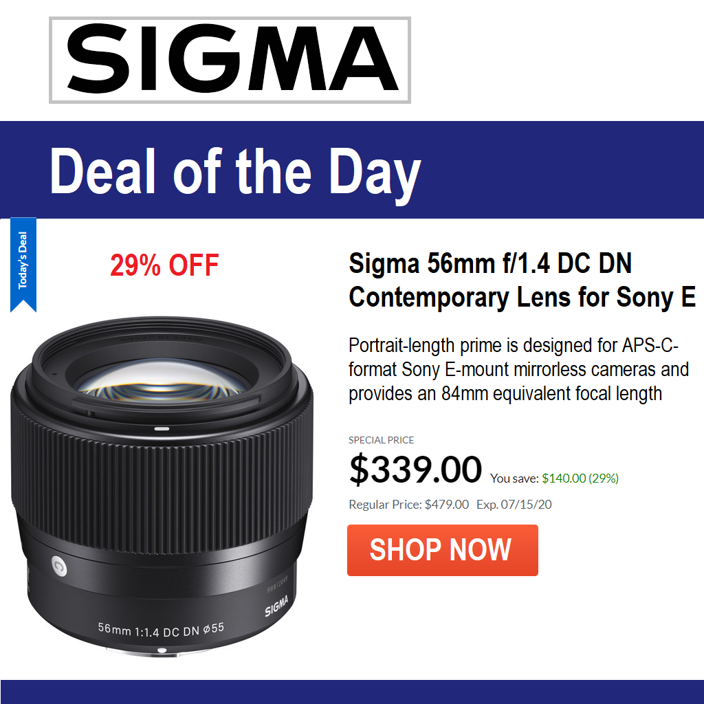 29% OFF on Sigma 56mm F1.4 for Sony APS-C. Limited time offer from Adorama (https://bit.ly/2ZrYAnW) Special Price, SAVE $140 on Sigma 56mm 1.4 portrait-length prime lens for mirrorless cameras Sony a6000, a6100, a6300, a6400, a6500 and a6600 #SonyA6400 #SonyA6600 #SonyAlpha pic.twitter.com/uYt9UPImx4