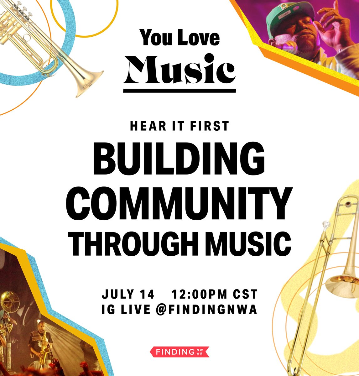 Join @findingnwa today at 12 p.m. CST for the next event in the You Love speaker series, an Instagram Live event on Building Community Through Music. @NWArkCouncil ow.ly/24eB50AveTq