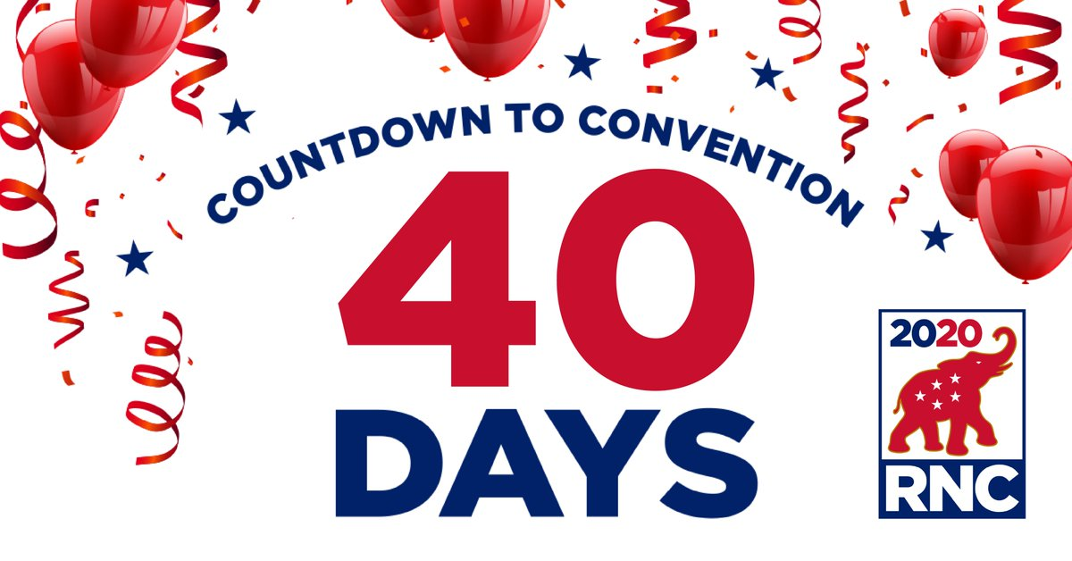 #40Days out from the first gavel drop at #RNC2020! Like and retweet if you plan on watching the @GOP re-nominate President Trump! https://t.co/EYrueDjQma