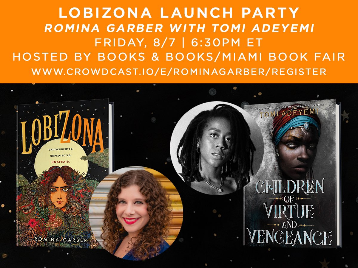 YOU'RE INVITED TO THE LOBIZONA LAUNCH PARTY!!! 🌟🐺🌕 I am so thrilled to be celebrating with my dearest @tomi_adeyemi on 8/7 at 6:30pmET—we will have SO MUCH to discuss!!! PS: If you preorder Lobizona from @BooksandBooks, I'll personalize your copy! ♥️ crowdcast.io/e/romina-garbe…