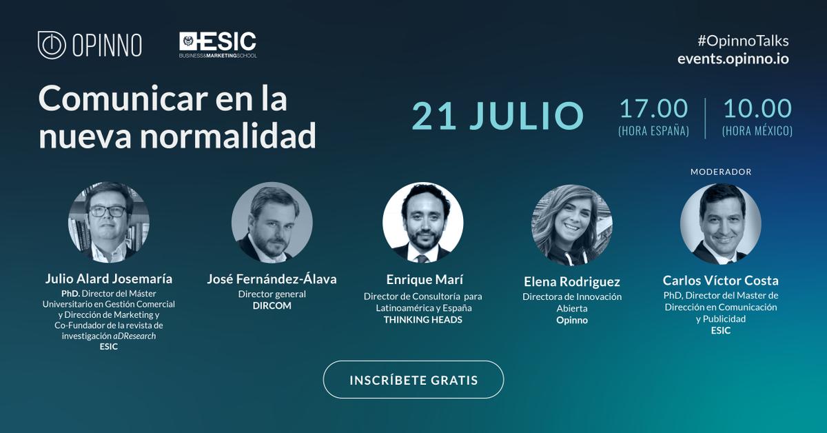 📌 El 21 de julio (17.00🇪🇸) @quiquemari @yuliusal @jfernandezalava @ElenaRVera y @cavicosta te explicarán todo lo que necesitas saber sobre una nueva etapa en la comunicación https://t.co/rF94Fe7VCZ  #OpinnoTalks con @ThinkingHeads & @ESICEducation https://t.co/ATyAYKZ47q