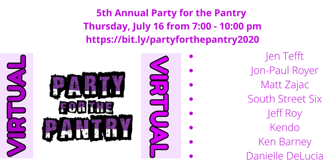 Party for the Pantry - Virtually fund raising - Thursday, JUly 16