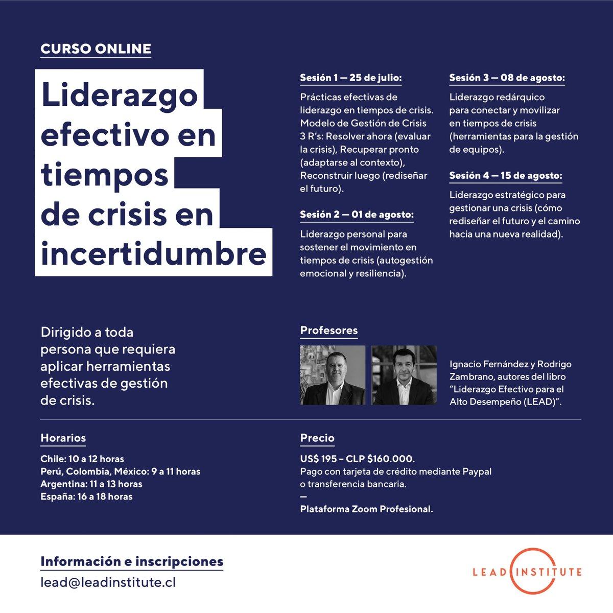 """Junto a @RodZambranoE realizaremos el curso online """"Liderazgo efectivo en tiempos de crisis e incertidumbre"""", a partir del 25 de julio. Información e inscripciones en lead@leadinstitute.cl pic.twitter.com/uzS6nzTsm7"""