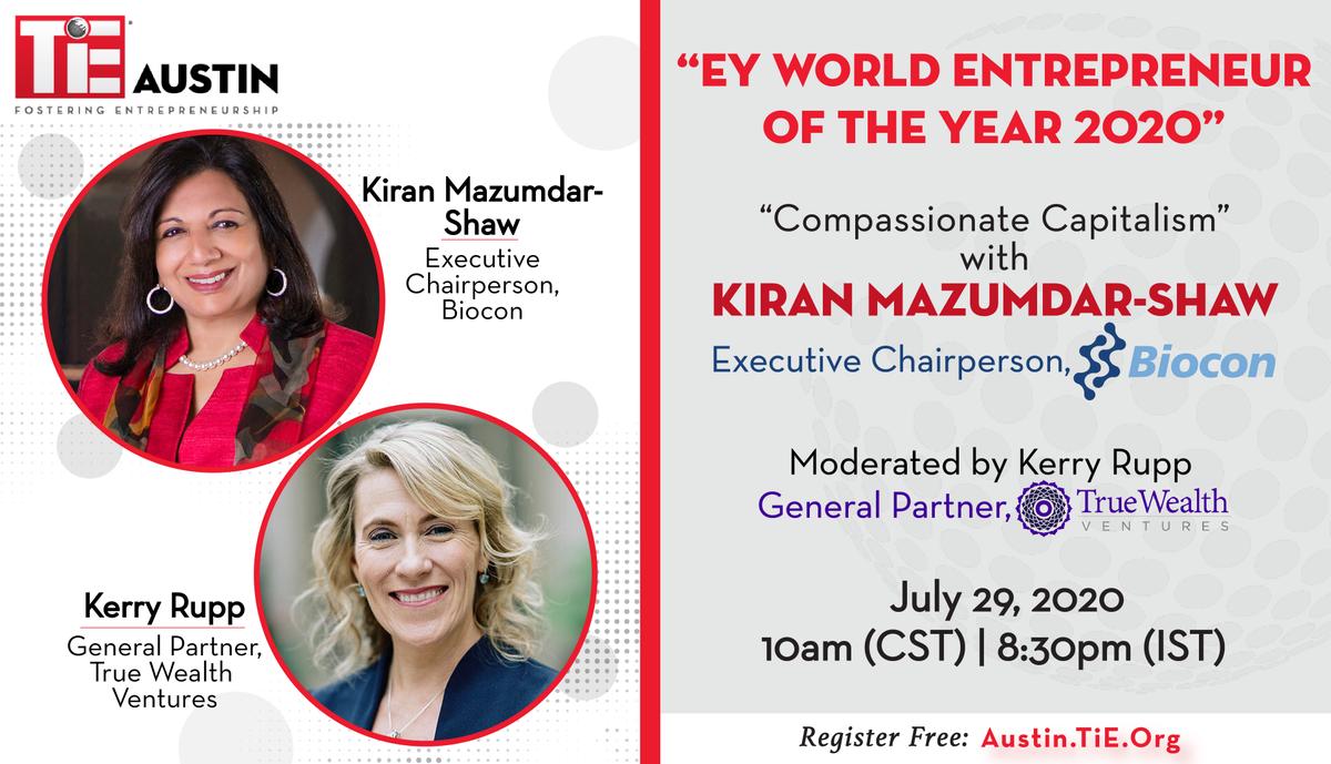 "Register today for TiE Austin's upcoming webinar ""Compassionate Capitalism"", featuring renowned entrepreneur Kiran Mazumdar-Shaw, moderated by Kerry Rupp. Sign up here: https://t.co/vI2yvoBlWM  #TiEAustin #WomenInBusiness #KiranMazumdar #KerryRupp #Biocon #TrueWealthVentures https://t.co/cIAmLMiX77"